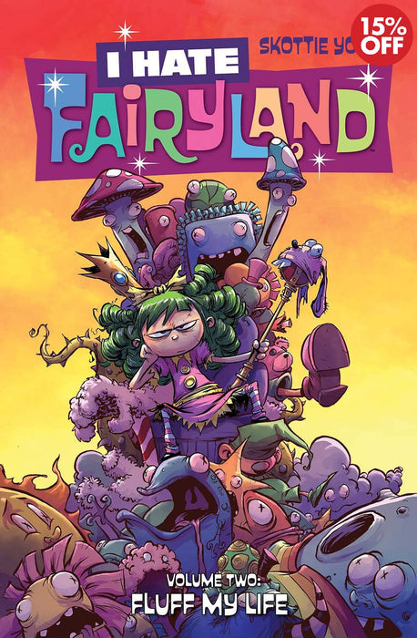 I Hate Fairyland Vol 02 Fluff My Life