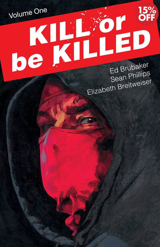 Kill or Be Killed Vol 01