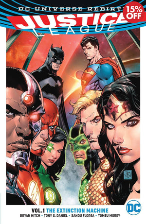JUSTICE LEAGUE TP VOL 01 THE EXTINCTION MACHINE (REBIRTH)