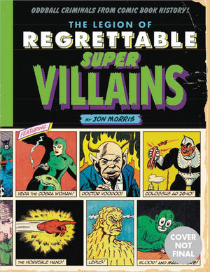 LEGION OF REGRETTABLE SUPERVILLAINS HC