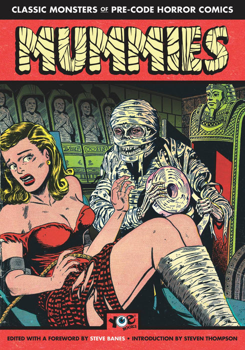 MUMMIES CLASSIC MONSTERS OF PRE-CODE HORROR COMICS TP