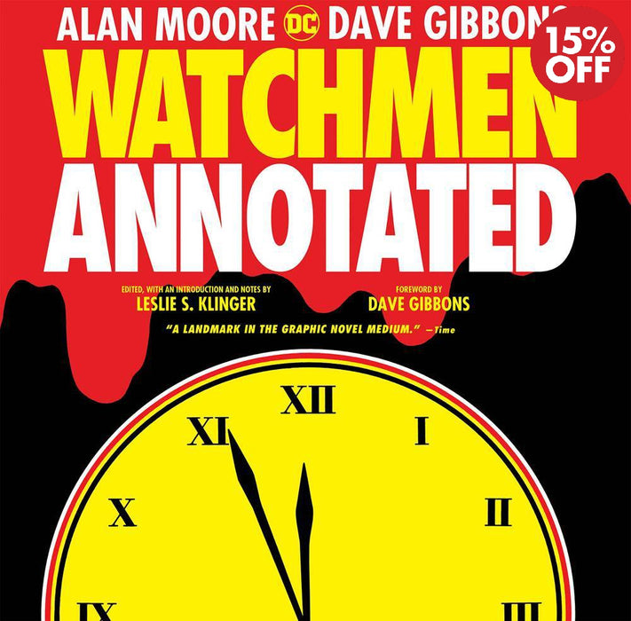 Watchmen The Annotated Edition Hardcover