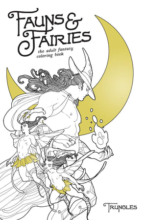 FAUNS AND FAIRIES ADULT COLORING BOOK