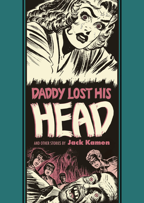 EC Jack Kamen Al Feldstein Daddy Lost His Head
