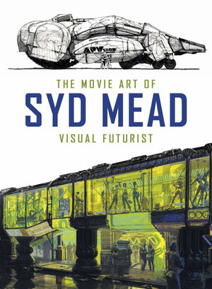 MOVIE ART OF SYD MEAD VISUAL FUTURIST HC