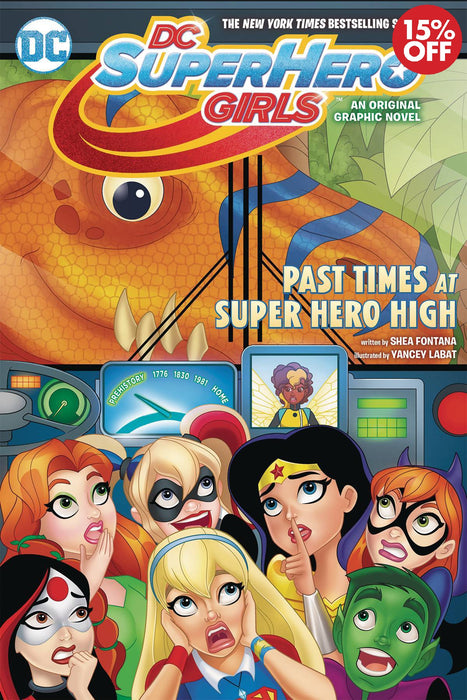 DC Super Hero Girls Vol 04 Past Times At Super Hero High