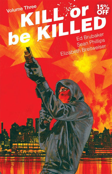 Kill or Be Killed Vol 03