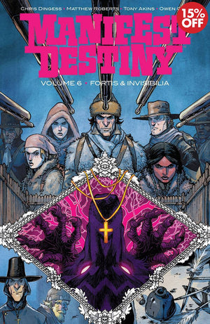 MANIFEST DESTINY TP VOL 06