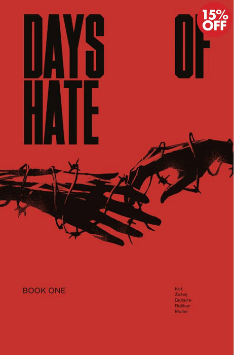 Days of Hate Vol 01
