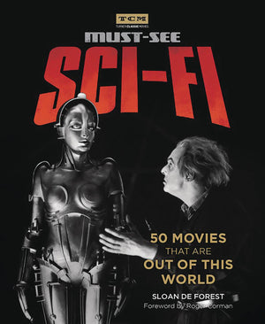 TURNER CLASSIC MOVIES MUST SEE SCI FI