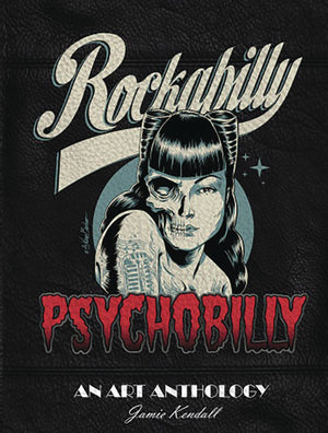 ROCKABILLY PSYCHOBILLY ART ANTHOLOGY HC