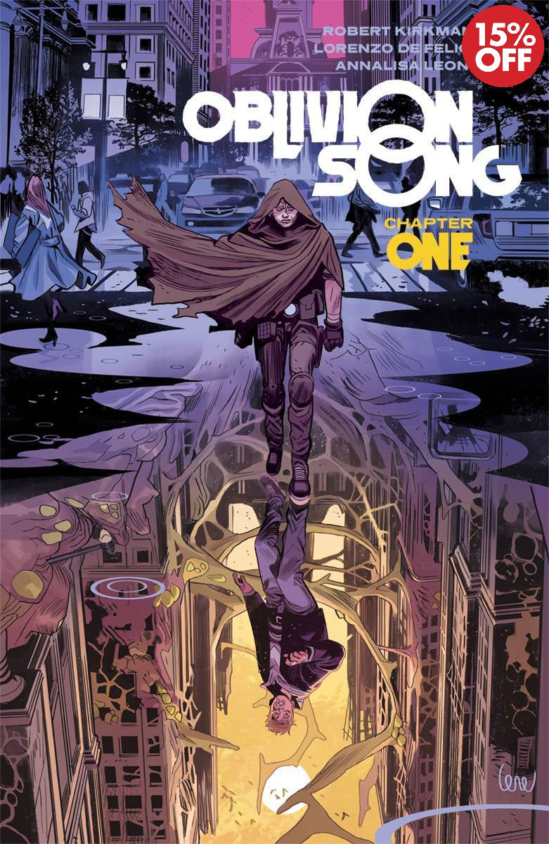 OBLIVION SONG BY KIRKMAN & DE FELICI  VOL 01