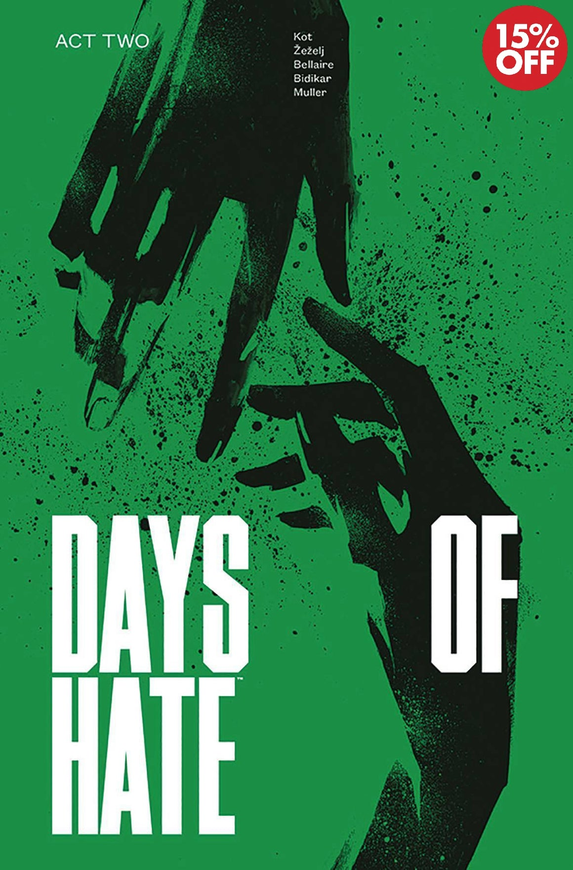 DAYS OF HATE TP VOL 02