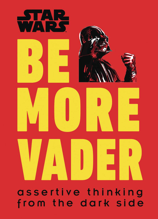 STAR WARS BE MORE VADER HC   9781465477361