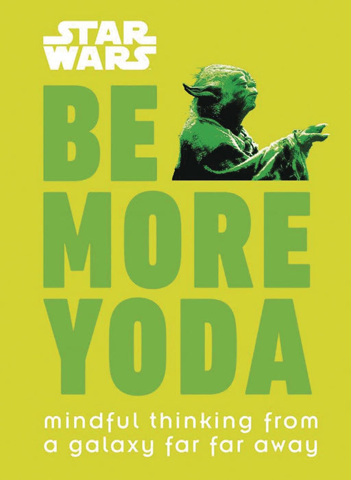 STAR WARS BE MORE YODA HC
