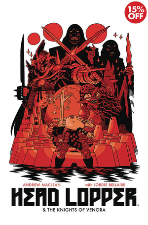 Head Lopper Vol 03 Knights Of Venora