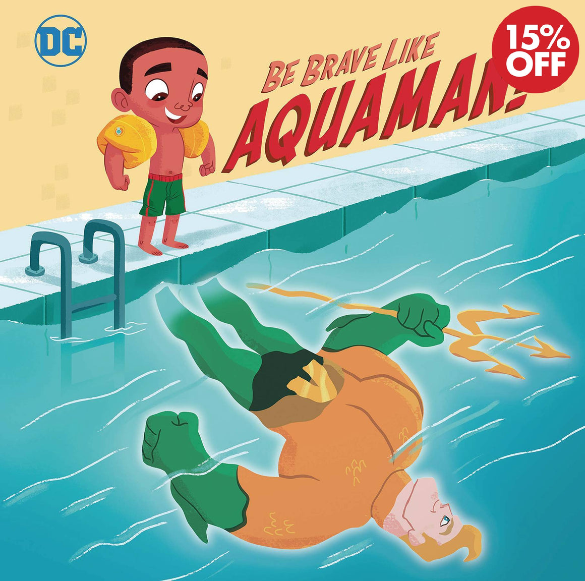 DC Super Friends Be Brave Like Aquaman Sc