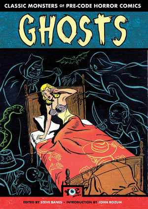 Ghosts Classic Monsters Of Pre-Code Horror Comics