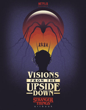 Visions From Upside Down Stranger Things Art Book