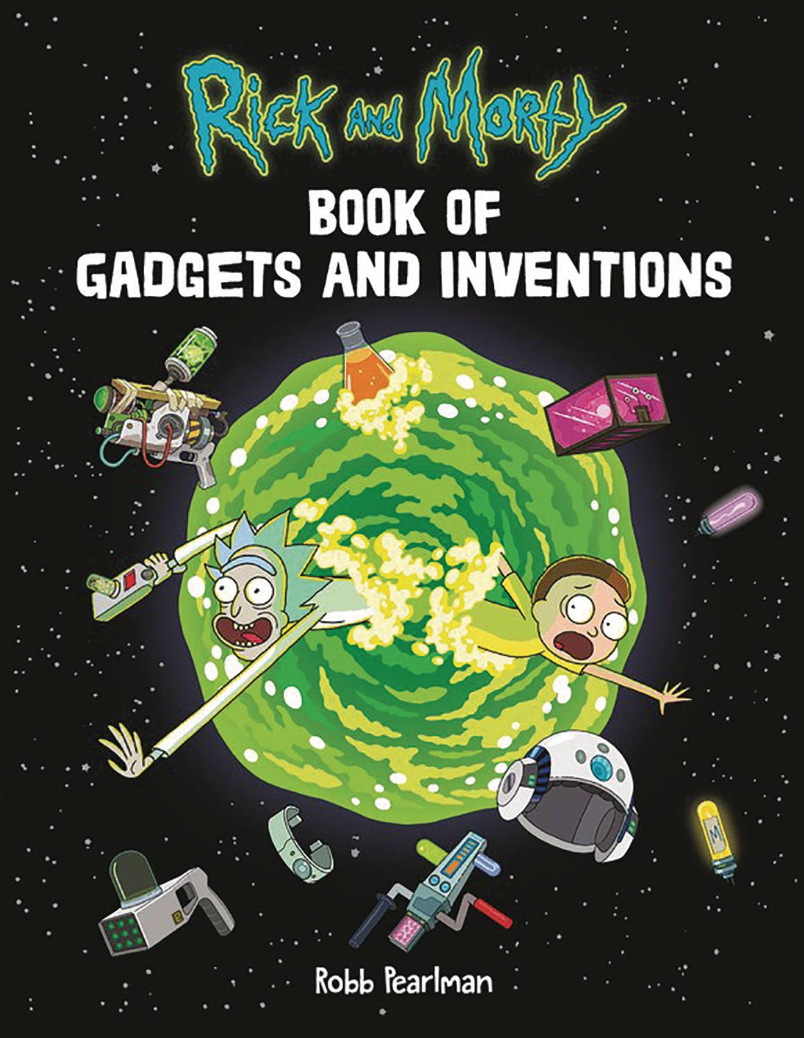 Rick And Morty Book Of Gadgets & Inventions Flexibound
