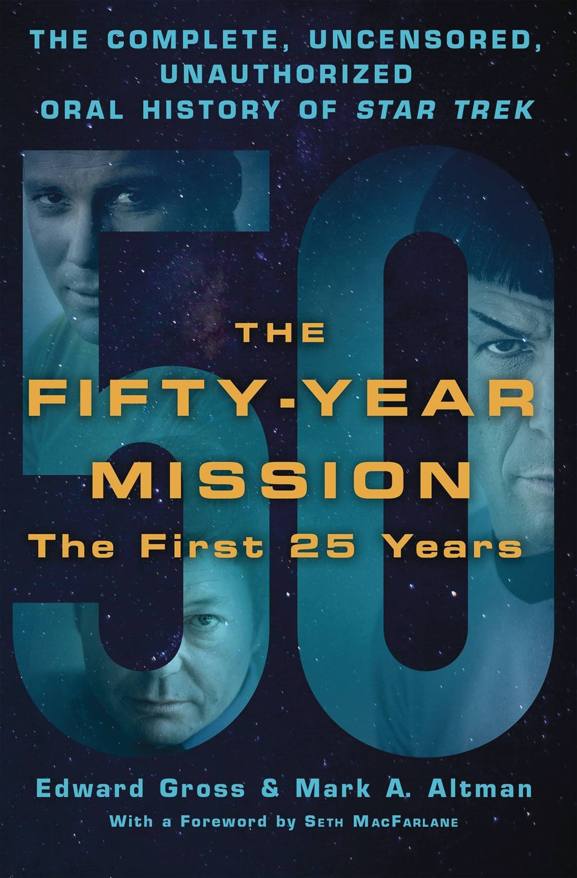 50 Year Mission Oral History Star Trek 1st 25 years