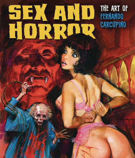 Sex & Horror Art of Fernando Carcupino