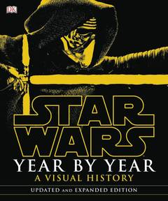 STAR WARS YEAR BY YEAR VISUAL HISTORY HC UPDATED ED