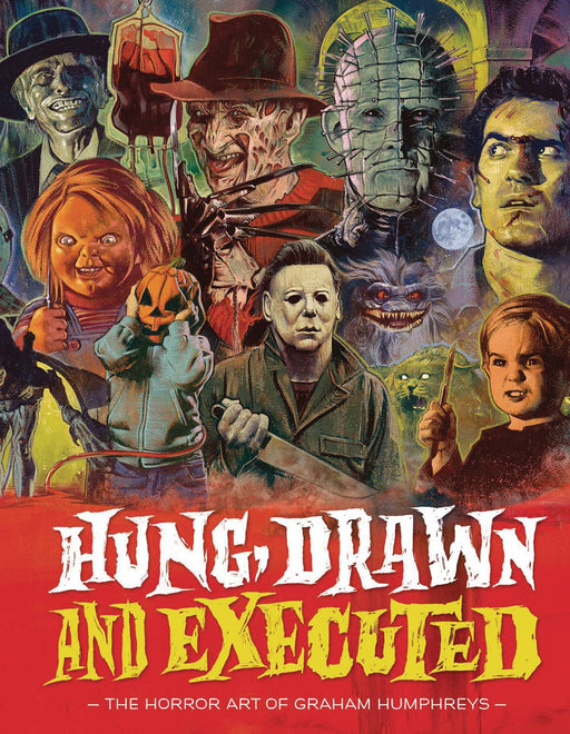 Hung Drawn & Executed Horror Art of Graham Humphreys