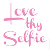 Love Thy Selfie Mirror Decal - blingbebe shop ::: greetings that shine  - 2