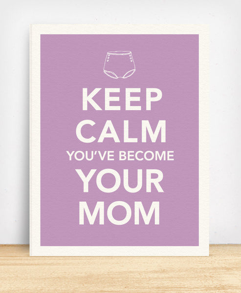 Keep Calm You've Become Your Mom (BM22) - blingbebe shop ::: greetings that shine