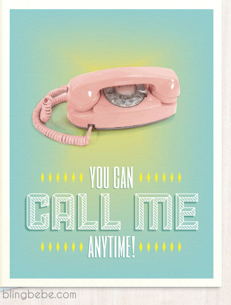 Call Me Anytime - blingbebe shop ::: greetings that shine