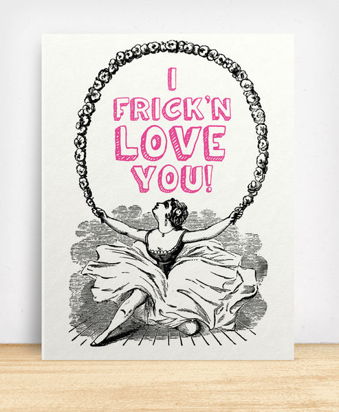 I Frick'n Love You (12075) - blingbebe shop ::: greetings that shine