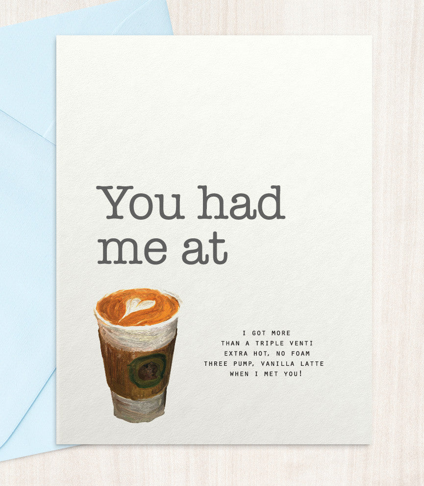 You Had Me At Coffee - Heart Latte (HL88) - blingbebe shop ::: greetings that shine  - 1