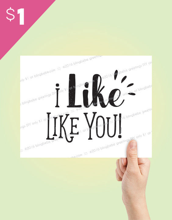 I LIKE-LIKE YOU. DIY social media #flashTAG - blingbebe shop ::: greetings that shine  - 1