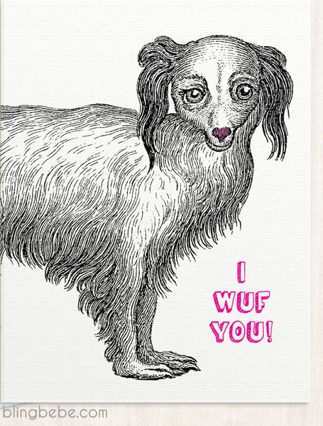 I Wuf You! - blingbebe shop ::: greetings that shine