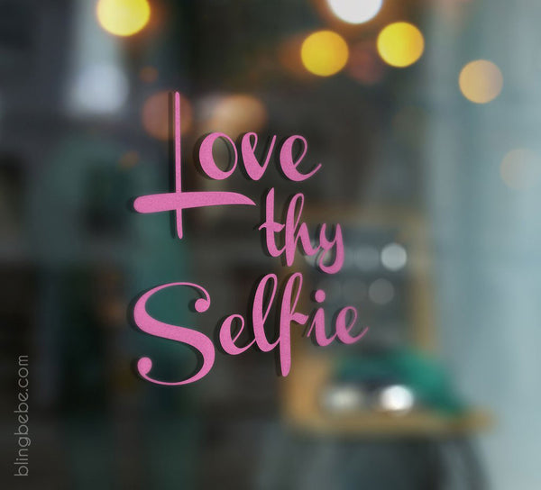 Love Thy Selfie Mirror Decal - blingbebe shop ::: greetings that shine  - 1