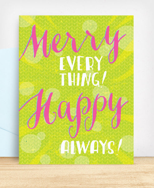 Merry Everything Happy Always - blingbebe shop ::: greetings that shine