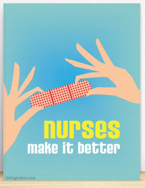 Nurses Make It Better - blingbebe shop ::: greetings that shine