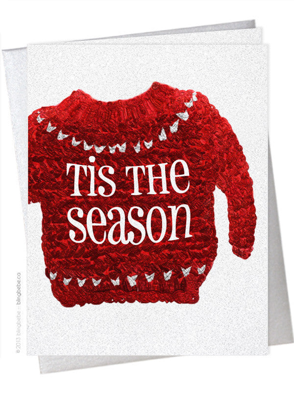Tis The Season (Ugly Sweater) - blingbebe shop ::: greetings that shine  - 1