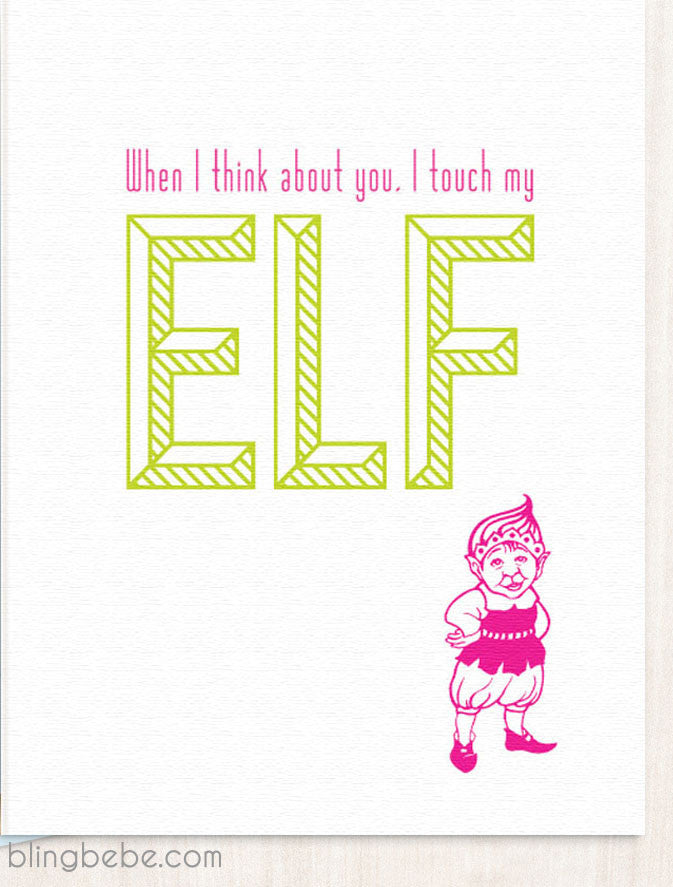 I Touch My Elf - blingbebe shop ::: greetings that shine