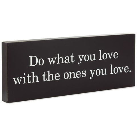 Hallmark 1WOD3102  Sentiment Sign Do What You Love Wood Quote Sign, 16x6