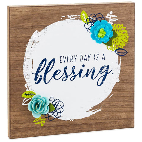 Hallmark Every Day Is a Blessing Wood Quote Sign