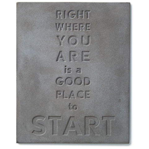 Hallmark 1Cmt1011 - Good Place To Start Stamped Concrete Sign, 8X10