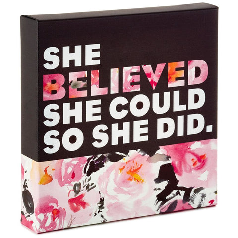 Hallmark 1GIR2102 She Believed She Could Canvas Quote Sign