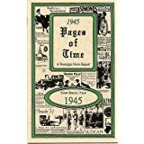 1945 PAGES OF TIME A Nostalogic Look Back in Time