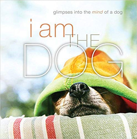 I Am The Dog Book