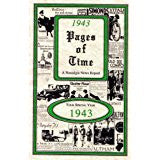 1943 PAGES OF TIMES A Nostalogic Look Back in Time