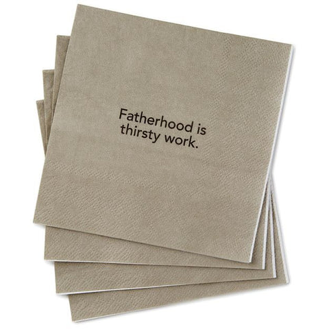 Fatherhood Is Thirsty Work Beverage Napkins, Pack of 20