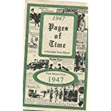 1947 PAGES OF TIMES A Nostalogic Look Back in Time