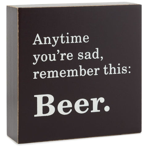 Hallmark Remember This: Beer Wood Quote Sign